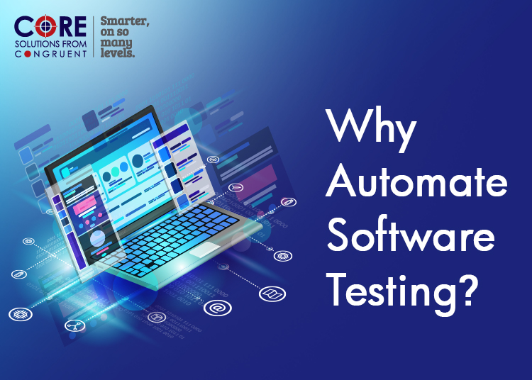 Why Automate Software Testing?