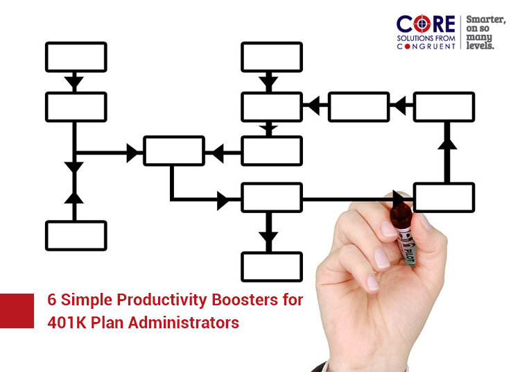 6 Simple Productivity Boosters for 401K Plan Administrators