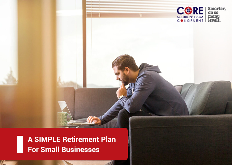 A SIMPLE Retirement Plan For Small Businesses