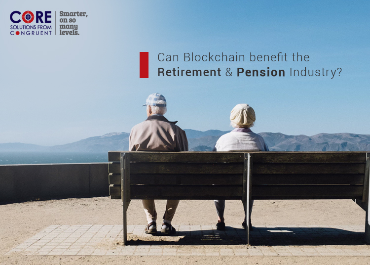 Blockchain in the Retirement & Pension Industry