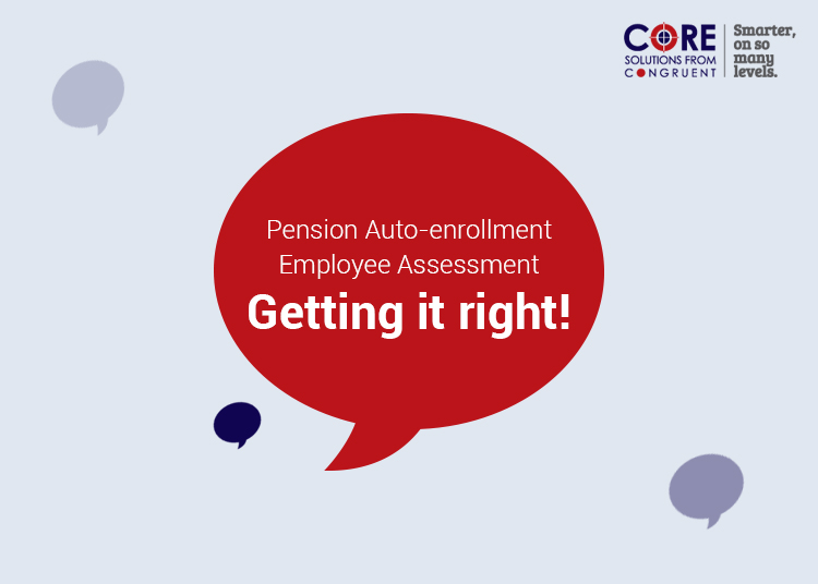 Pension Auto-enrollment Employee Assessment – Getting it right!