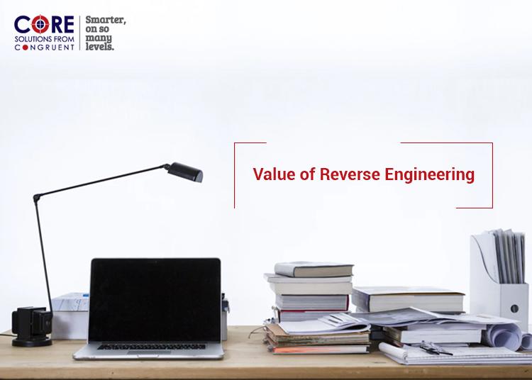 Value of Reverse Engineering