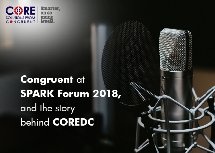 Congruent at SPARK Forum 2018, and the story behind COREDC