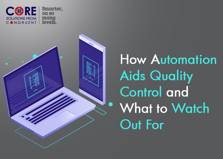 How Automation Aids Quality Control and What to Watch Out For