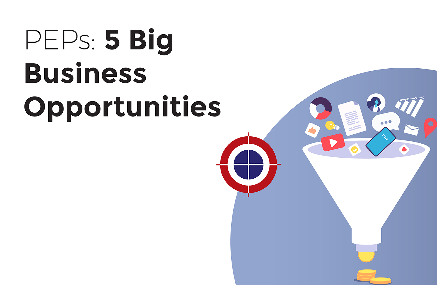 Pooled Employer Plans (PEPs): 5 big business opportunities