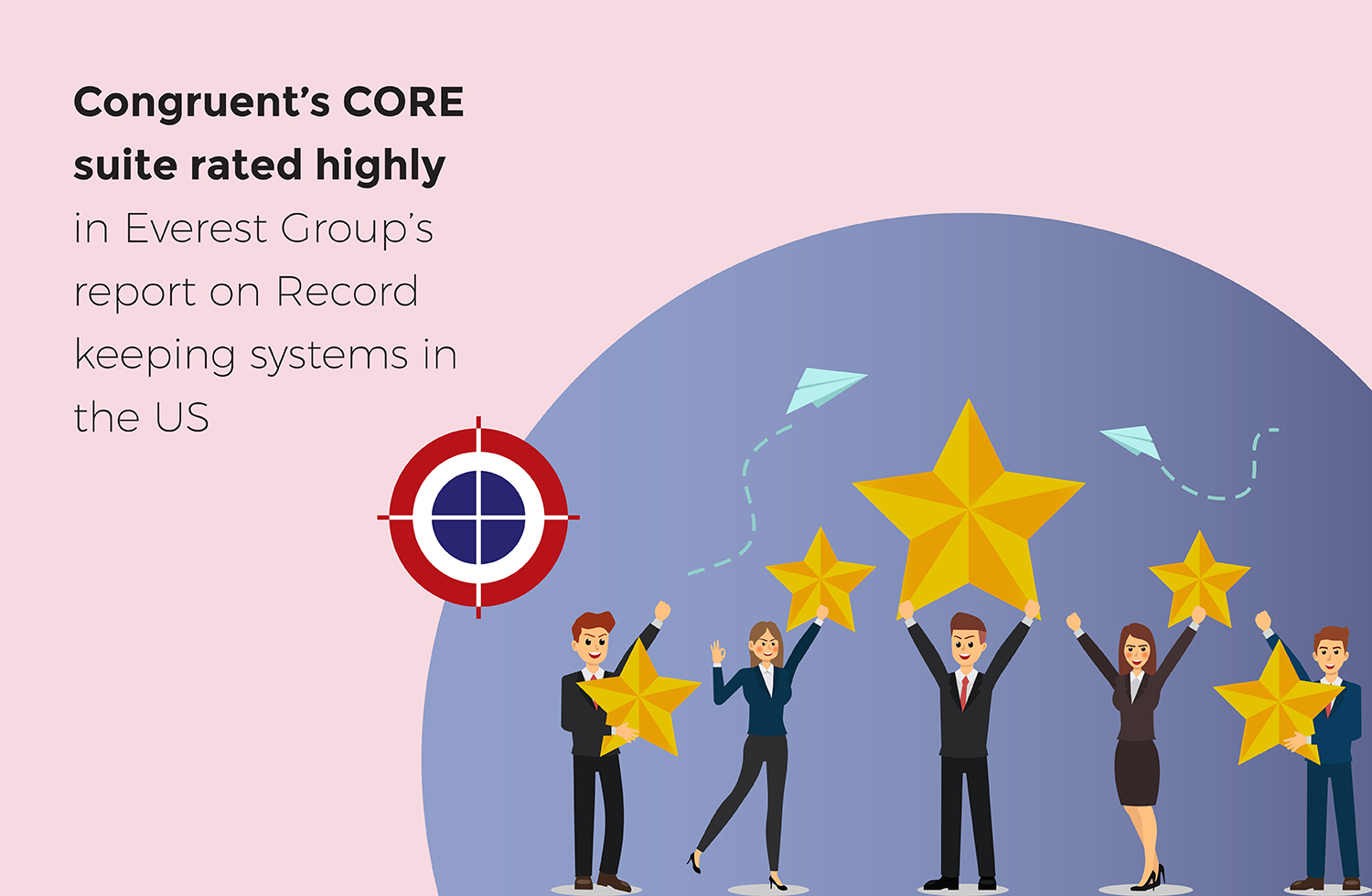 Congruent's CORE suite gets recognition in Everest Group's report on cloud-enabled record-keeping systems in the US