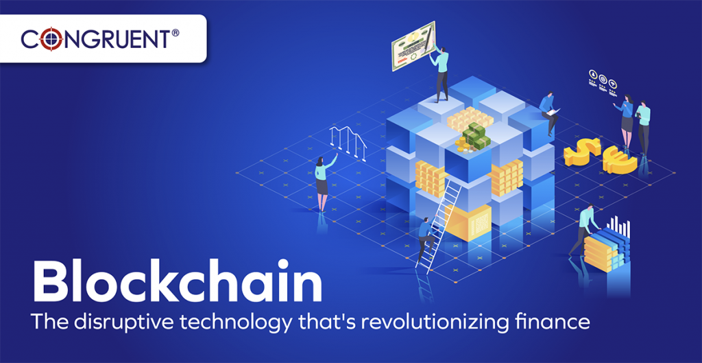 Blockchain: The disruptive technology that's revolutionizing finance