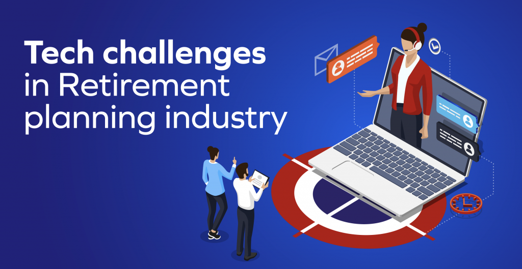 Tech Challenges Facing the Retirement Plan Industry